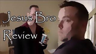 Jesus Bro Review