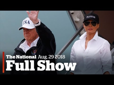 The National for Tuesday August 29th: Trump Visits Texas, Wa