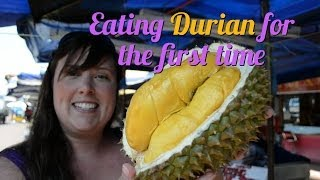 Trying Durian for the first time - the King of Fruits