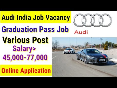 Audi India Job Vacancy || Private Company Jobs || Online Application