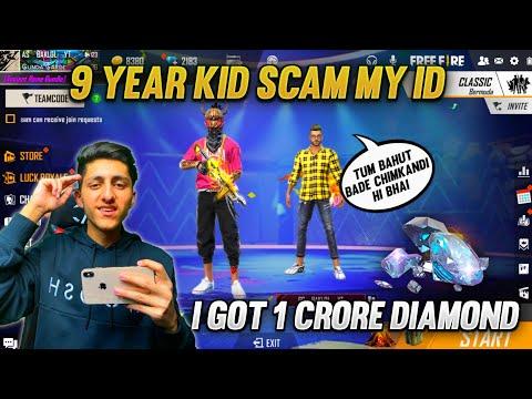 9 Year Kid Try To Scam My Id   I Got 1 Crore Diamonds 💎 Free Fire Best Prank - Garena Free Fire