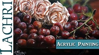 Tips for Acrylic painting Grapes & Roses  w/ Lachri