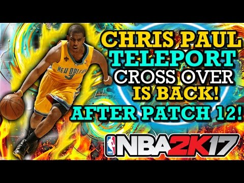 NBA 2K17 CHRIS PAUL TELEPORT CROSS OVER AFTER PATCH 12!! (GLITCH DRIBBLE MOVES! W/ COMBOS!!)