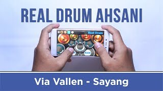 Via Vallen - Sayang (Real Drum Cover by Ahsani)