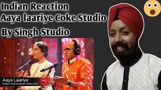 indian reaction aaya laariye meesha shafi naeem abbas rufi coke studio by singh studio