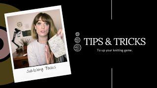 Tips & Tricks: Swatching Basics