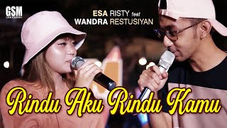 Rindu Aku Rindu Kamu - Esa Risty feat Wandra Restusiyan I Official Music Video