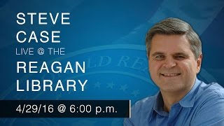 a reagan forum with steve case — 42916 600pm pst