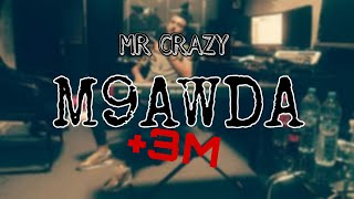 MR CRAZY _ M9AWDA