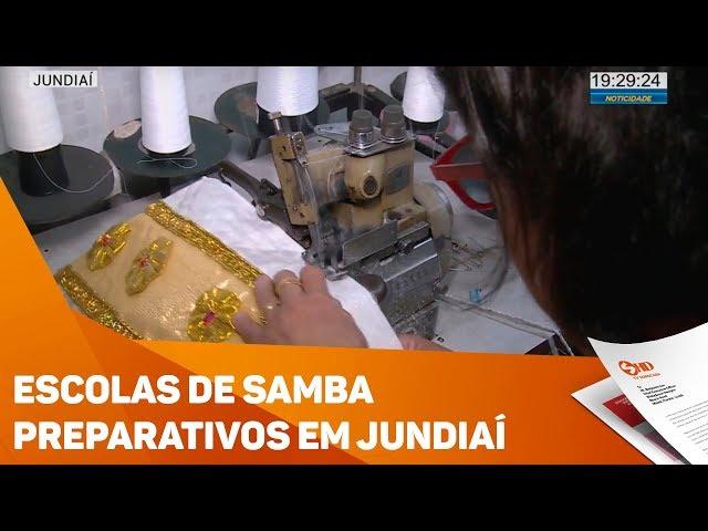Escolas de Samba se preparam em Jundiaí - TV SOROCABA/SBT