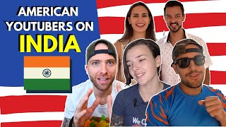 What Do American YouTubers Think About India?