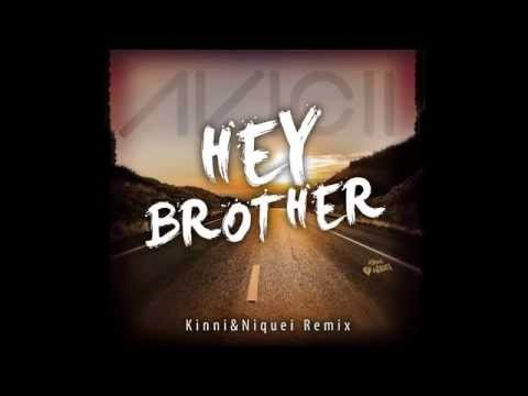 Avicii - Hey Brother (Kinni & Niquei Remix)