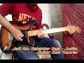Jadi Aku Sebentar Saja (Judika) guitar solo tutorial