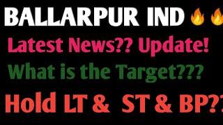 Ballarpur Industries latest News| Update | What is the Target | Hold LONGTERM & SHORTERM & BP| Hindi