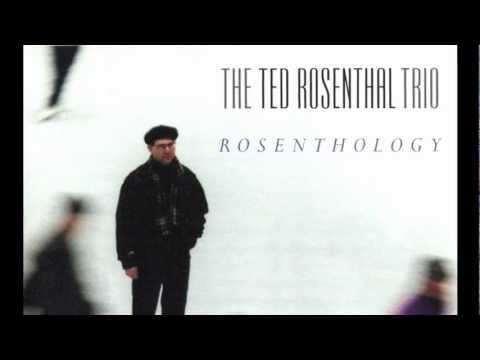 "Ted Rosenthal - ""Wow"""