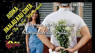 Download lagu Jikalau Kau Cinta - Judika (Aurel Hermansyah Cove )
