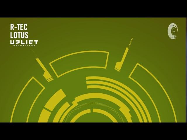 R-TEC - Lotus (Uplift Recordings) Extended