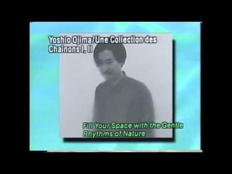 Yoshio Ojima - コレクシオン・デ・シェノン I & II / Une Collection Des Chainons I & II