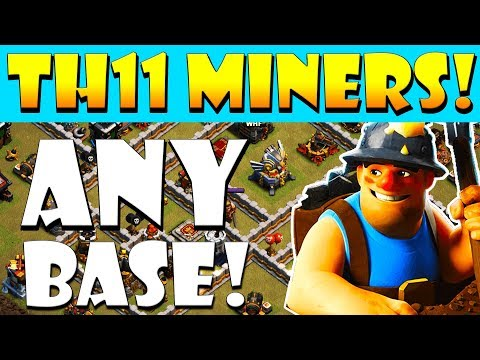 TH11 MINERS WRECK EVERY BASE! Town Hall 11 Miner Attack Strategy CLASH OF CLANS