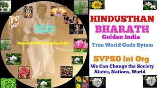 Hindusthan Can Change the Society/States/Nations/World/Hinduism/Svpso Org Can Change the World/World