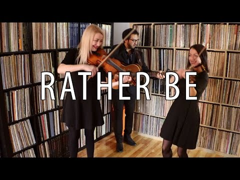 Rather Be - Clean Bandit ft. Jess Glynne  (guitar and violin cover)