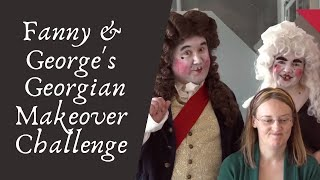 Fanny and George's Georgian Makeover Challenge | National Museums Liverpool