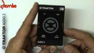 NI Traktor Audio 2 MK2 - Hebrew overview - Kilombo