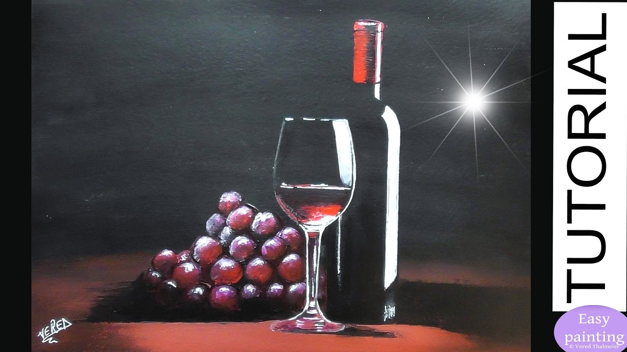 How To Paint Glass Of Red Wine A Bottle Amp Red Grapes