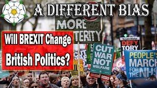 How Might Brexit Change British Politics?