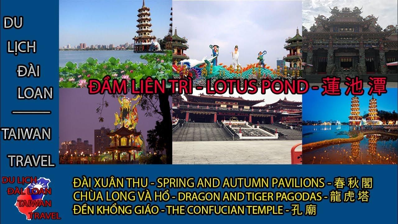 Du lịch Đài Loan - Taiwan travel:ĐẦM LIÊN TRÌ - LOTUS POND - 蓮 池 潭 TẬP 41