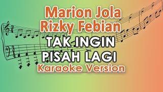 Marion Jola dan Rizky Febian Tak Ingin Pisah Lagi Karaoke Lirik Tanpa Vokal by regis
