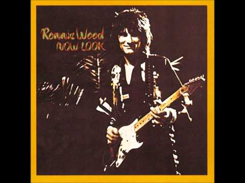 Ronnie Wood - Now Look (Full Album)