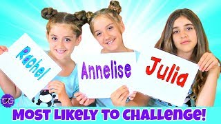 Most Likely To Challenge!  Sister vs. Twins!