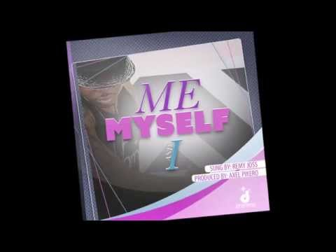 Dreams - Me Myself and I Ft. Remy Joss