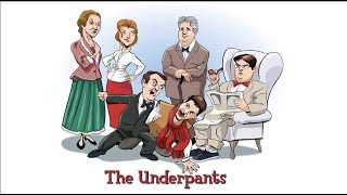 The Underpants - Montage