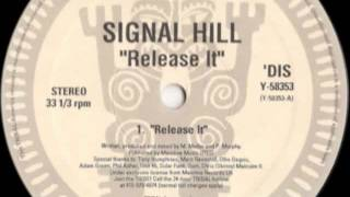 "SIGNAL HILL - ""Release It"" (TRIBAL America)"