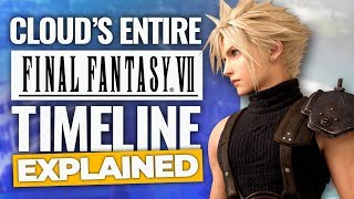 Cloud's Entire Final Fantasy 7 Timeline Explained