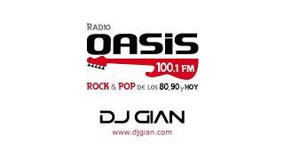 Dj Gian RADIO OASIS MIX 33 Pop Rock Espaol - Ingles 80 39 s.mp3