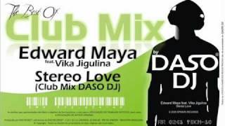 Edward Maya feat. Vika Jigulina - Stereo Love (Club Mix DASO...