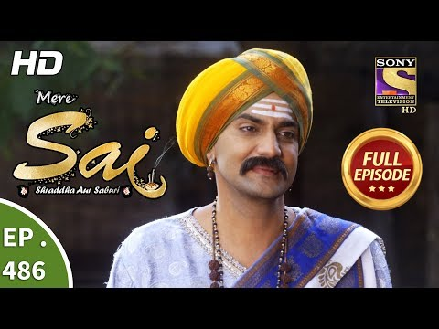 Mere Sai - Ep 486 - Full Episode - 5th August, 2019