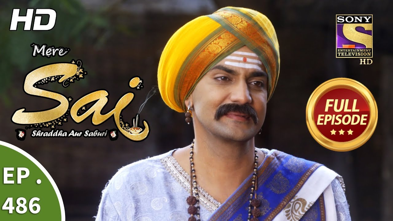 Download Mere Sai - Ep 486 - Full Episode - 5th August, 2019
