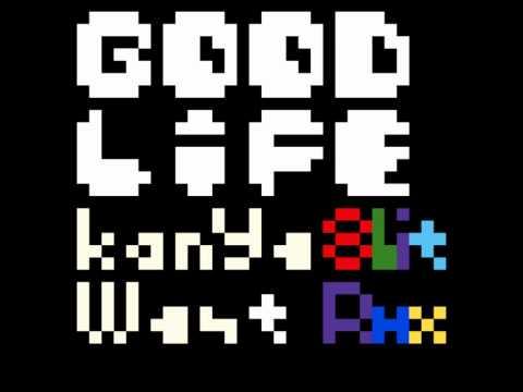 Good Life  Kanye West 8bit Remix
