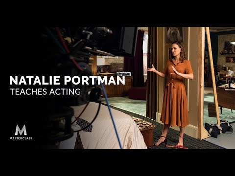 Natalie Portman Teaches Acting | Official Trailer | MasterCl