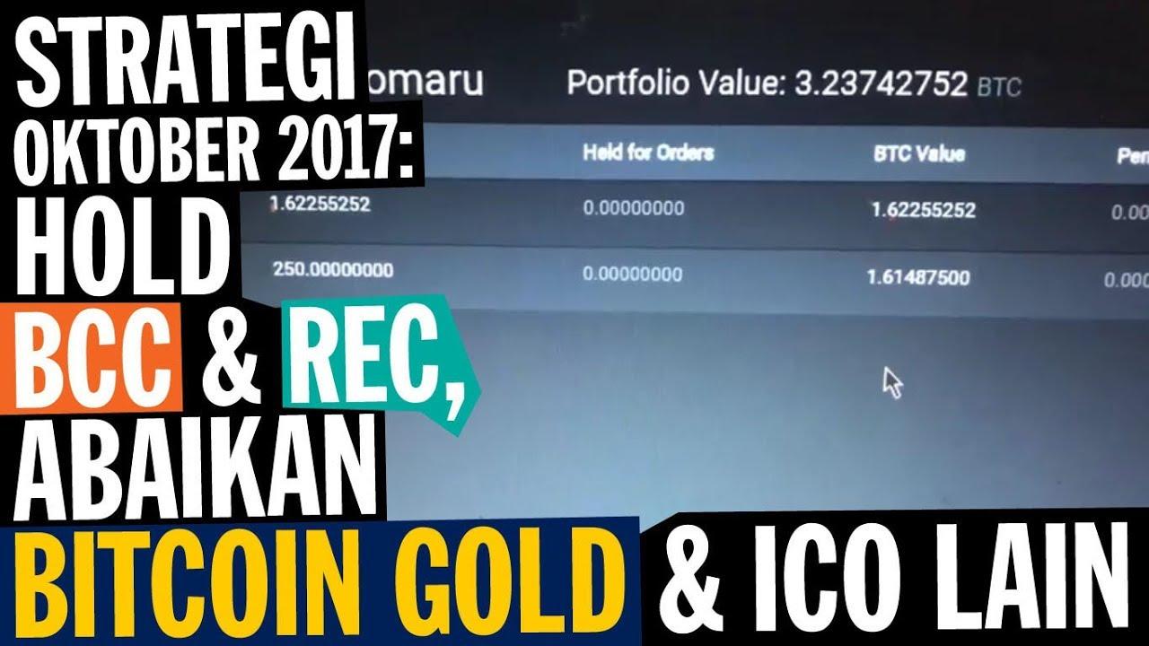 Strategi oktober 2017 hold bcc rec abaikan bitcoin gold ico strategi oktober 2017 hold bcc rec abaikan bitcoin gold ico lain ccuart Gallery
