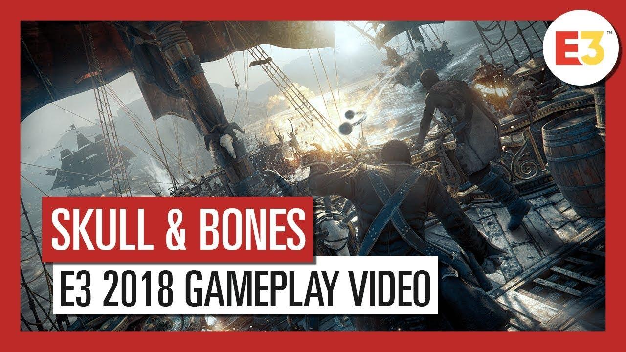 Skull And Bones Video Game 2018 Ubisoft: Skull And Bones: E3 2018 Gameplay Video
