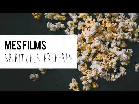 MES FILMS PRÉFÉRÉS Spirituels !