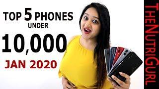 Top 5 Phones Under 10000 IN JANUARY 2020