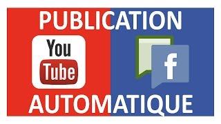 Comment publier une vidéo Youtube sur Facebook automatiquement