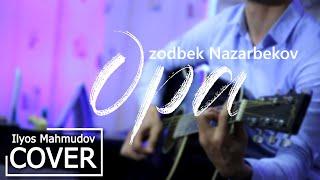 Opa - Ozodbek Nazarbekov (cover Ilyos Mahmudov)