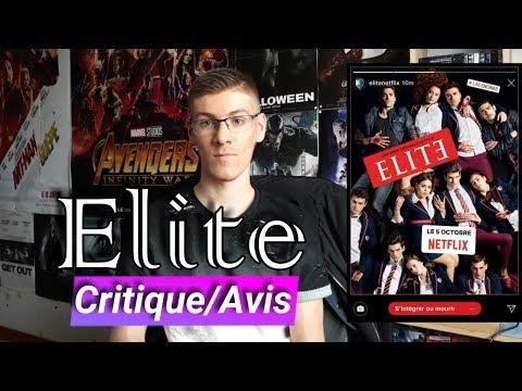 ÉLITE - CRITIQUE/AVIS/RÉSUMÉ ( Sans Spoilers )